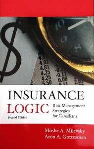 Insurance Logic: Risk Management Strategies for Canadians - Milevsky & Gottesman